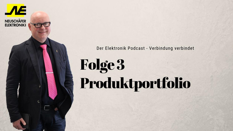 Folge 3 - Produktportfolio